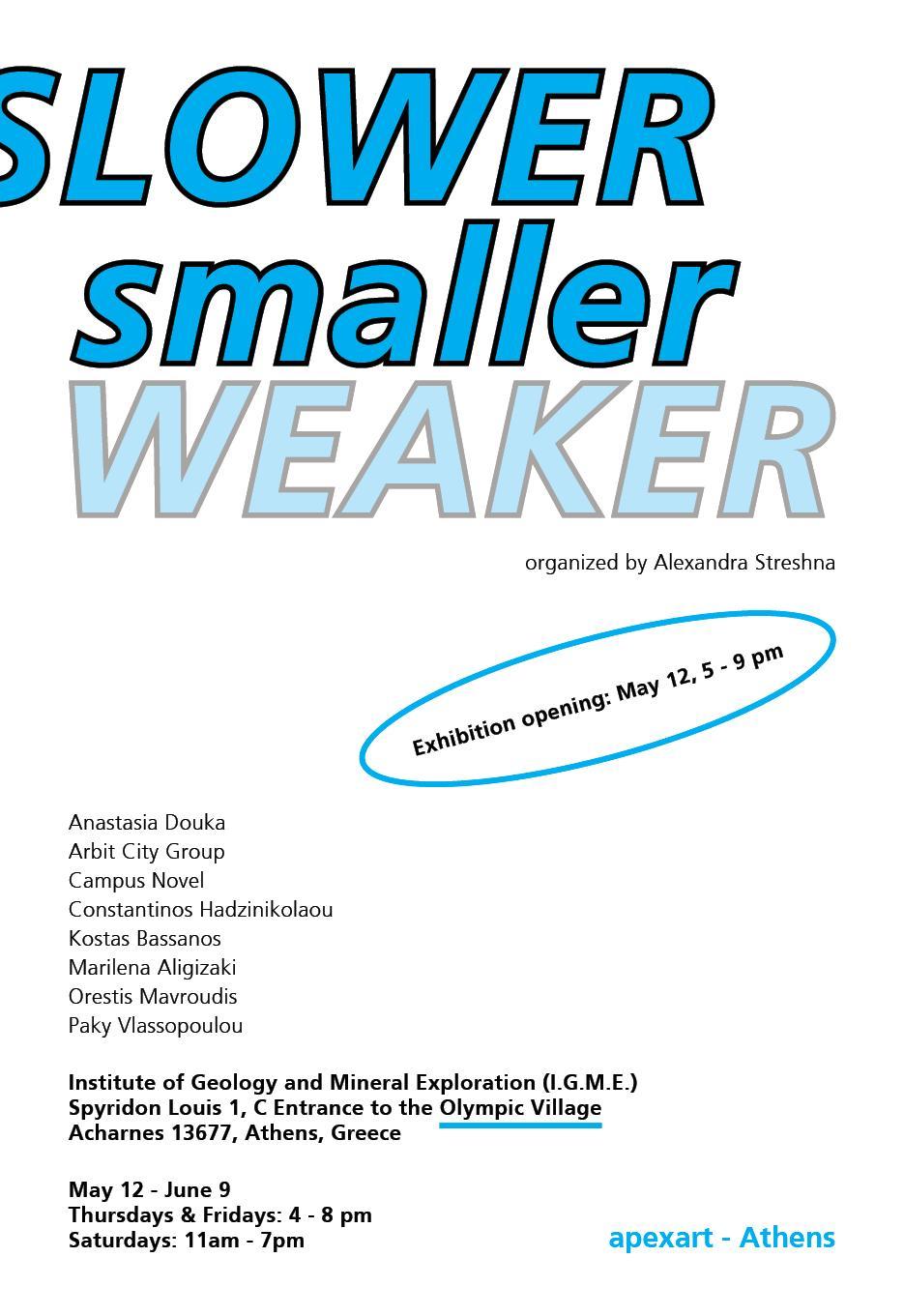 • Slower, Smaller, Weaker – Poster 1
